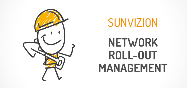 SunVizion Network Roll-Out Management