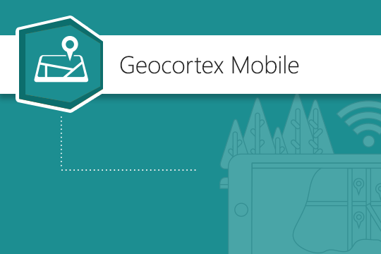 Geocortex Mobile